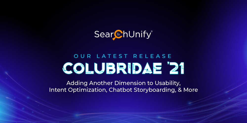 Colubridae '21: Adding Another Dimension to Usability, Intent Optimization, Chatbot Storyboarding, & More