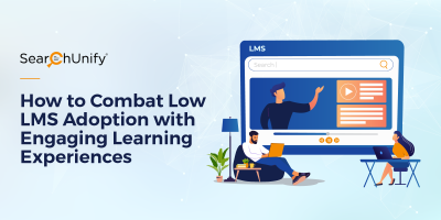How to Combat Low LMS Adoption with Engaging Learning Experiences