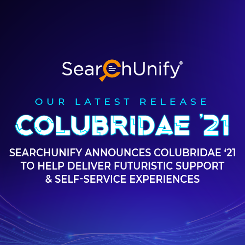 SearchUnify Announces Colubridae '21 to Help Deliver Futuristic Support & Self-Service Experiences
