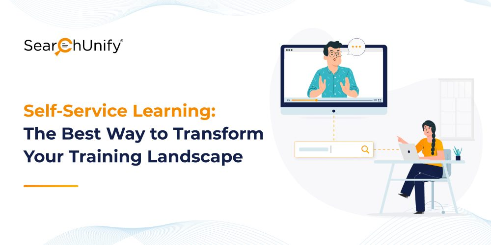 Self-Service Learning: The Best Way to Transform Your Training Landscape