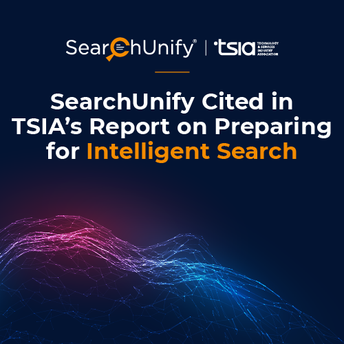 SearchUnify Cited in TSIA's Report on Preparing for Intelligent Search