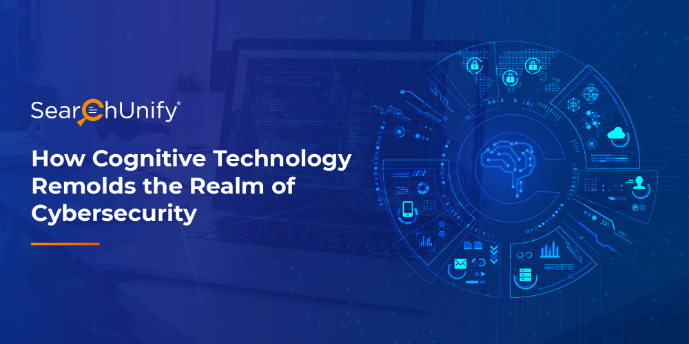 How Cognitive Technology is Remolding the Realm of Cybersecu...