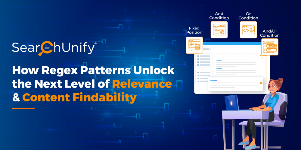 How Regex Patterns Unlock the Next Level of Relevance & Content Findability