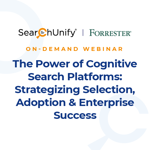 The Power of Cognitive Search Platforms: Strategizing Selection, Adoption and Enterprise Success