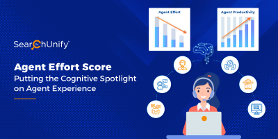 Agent Effort Score: Putting the Cognitive Spotlight on Agent Experience