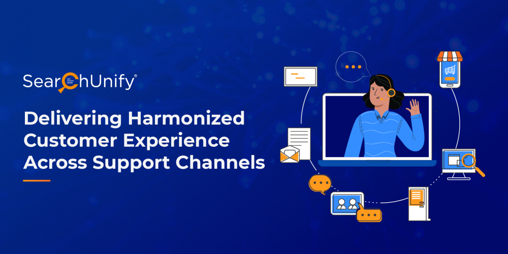 Delivering Harmonized Customer Experience Across Support Cha...