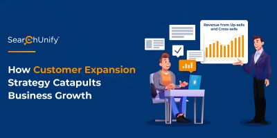 How Customer Expansion Strategy Catapults Business Growth