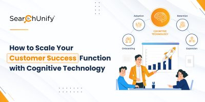 How to Scale Your Customer Success Function with Cognitive Technology