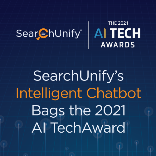 SearchUnify's Intelligent Chatbot Bags the 2021 AI TechAward